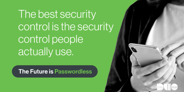 The best security control is the security control people actually use.