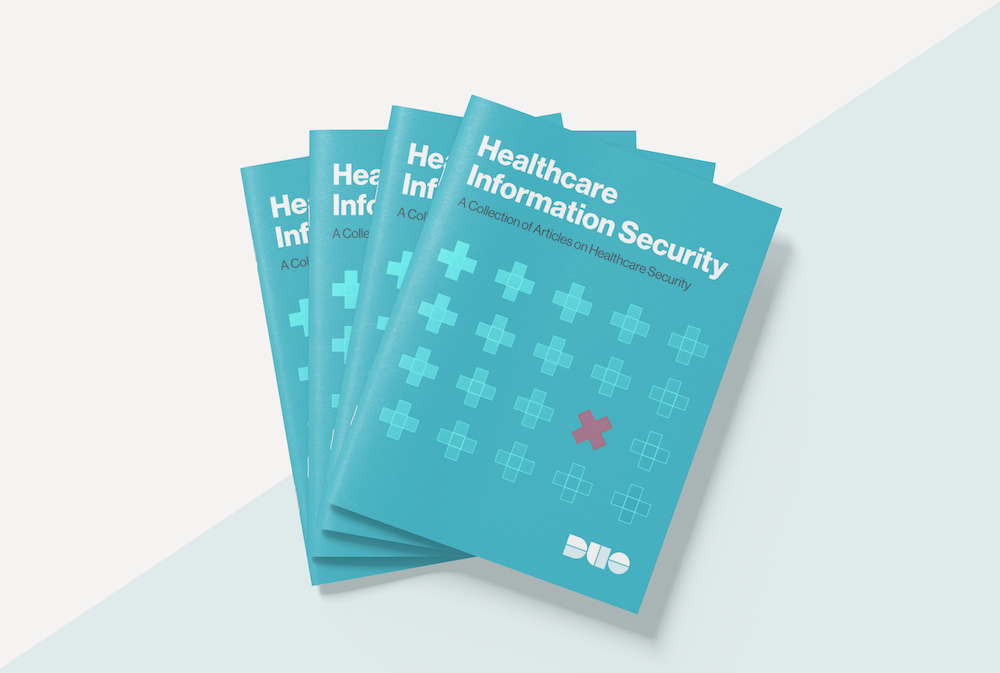 Healthcare Information Security Guide from Duo